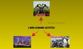 3 Main Economic Activities