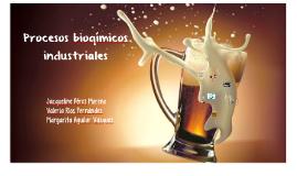 Procesos bioqímicos industriales