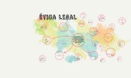 Ética Legal