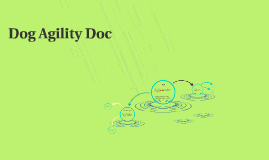 Copy of Dog Agility Doc Wireframe