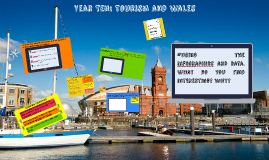 Year Ten: Tourism and Wales