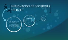 Impugnacion  de decisiones sociales