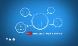 THC: Social Media