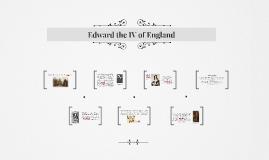 Edward the IV of England