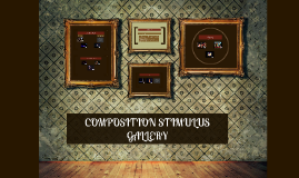Composition stimulus gallery