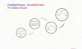 Claridad Densa - Densidad Clara