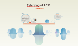 Externing at I.C.E.