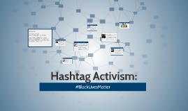 Hashtag Activism: