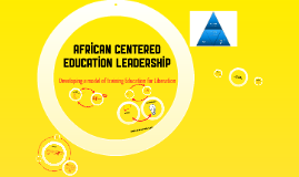 African-centered Educational Leadership