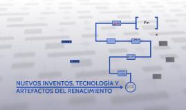 NUEVOS INVENTOS, TECNOLOGÍA Y ARTEFACTOS DEL RENACIMIENTO