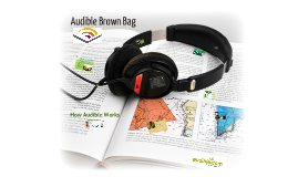 Audible Brown Bag
