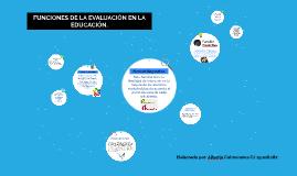 FUNCIONES DE LA EVALUACION EN LA EDUCACION.
