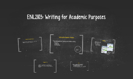 ENL2103: Writing for Academic Purposes