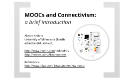 Fall 2012 - MOOCs and Connectivism: a brief introduction