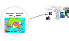 Unidad 6: Asia del norte y oeste
