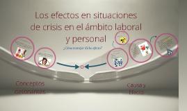 Los efectos que conlleva la intervención en momentos de crisis en el ámbito personal y laboral