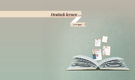 Copy of Deutsch lernen ...