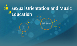 Sexual Orientation and Music Education