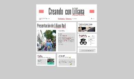 Creando  con Liliana