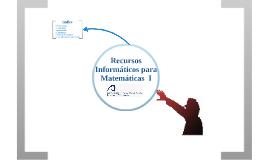 Teleformación ULPGC 2017/2018: 1ra Sesión Presencial Recursos Informáticos para la Didáctica de las Matemáticas