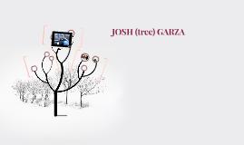JOSH (tree) GARZA