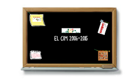 EL CIM 2006-2015 Part 2