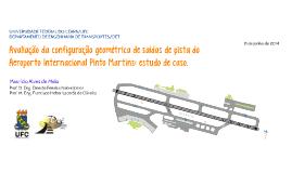 Monografia - Avaliação da Configuração Geométrica de Saídas de Pista do Aeroporto Internacional Pinto Martins: Estudo de Caso.