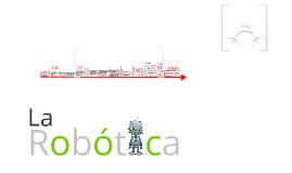"""""""La Robótica"""""""