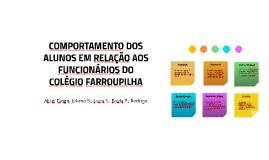 COMPORTAMENTO DOS ALUNOS EM RELAÇÃO AOS FUNCIONÁRIOS DO COLÉGIO FARROUPILHA