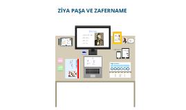 Ziya Paşa ve Zafernamesi