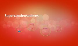 supercondensadores