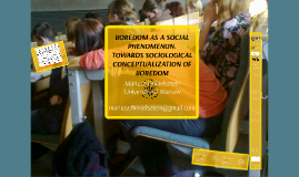 BOREDOM AS A SOCIAL PHENOMENA. TOWARDS SOCIOLOGICAL CONCEPTU