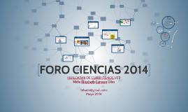 Copy of FORO CIENCIAS 2014