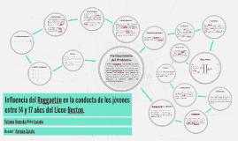 Copy of Influencia del Reggaetón en la conducta de los jóvenes entre