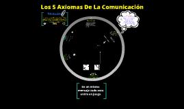 Los 5 axiomas de la comunicación