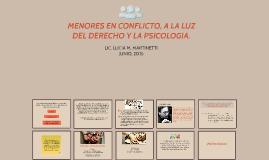 MENORES EN CONFLICTO, A LA LUZ DEL DERECHO Y LA PSICOLOGIA.