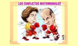 LOS CONFLICTOS MATRIMONIALES