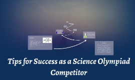Tips for Success as a Science Olympiad Competitor