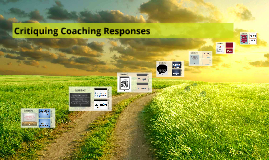 Instructional Coaching:Critiquing Coaching Responses