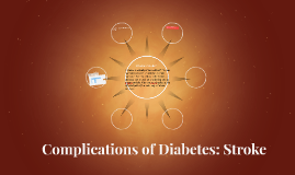 Complications of Diabetes: Stroke