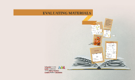 CRITERIA FOR EVALUATING MATERIALS