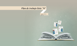 "Plan de Trabajo Lista ""M"" postulante a FEUSM-JMC 2015"