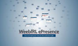 WeebIRL ePresence