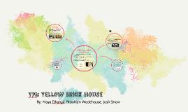 YPI: Yellow Brick House