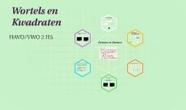 Wortels en Kwadraten