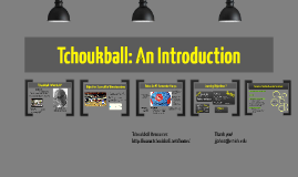 Tchoukball: An Introduction