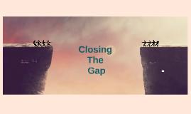 Copy of Closing the Achievement Gap