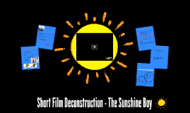 Short Film Deconstruction - The Sunshine Boy