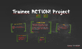 Trainee ACTION! Project by Thais Santos