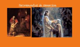 Sacramentos de sanación: Reconciliación, Unción de los enfermos.